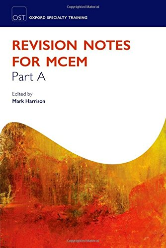 9780199583836: Revision Notes for the MCEM Part A (Oxford Specialty Training: Revision Texts)