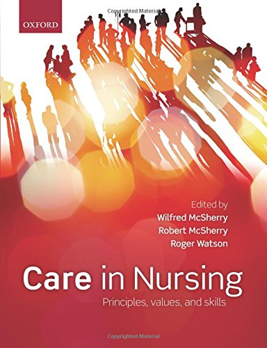 9780199583850: Care in nursing: Principles, Values and Skills