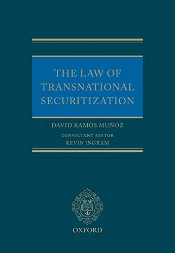 9780199583928: The Law of Transnational Securitization