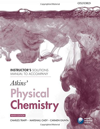 9780199583966: Instructor's solutions manual to accompany Atkins' Physical Chemistry 9/e