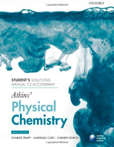 9780199583973: Student's solutions manual to accompany Atkins' Physical Chemistry 9/e