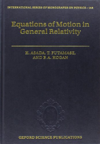 9780199584109: Equations of Motion in General Relativity (International Series of Monographs on Physics)
