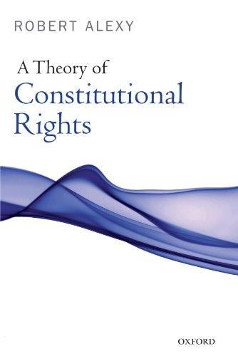 9780199584239: A Theory of Constitutional Rights