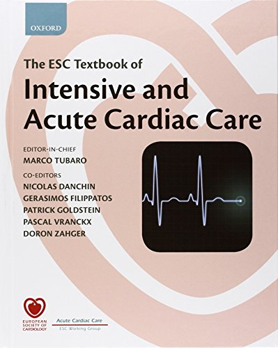 9780199584314: The ESC Textbook of Intensive and Acute Cardiac Care (The European Society of Cardiology Textbooks)