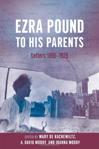 9780199584390: Ezra Pound to His Parents: Letters 1895-1929