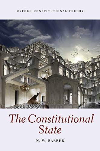 9780199585014: The Constitutional State