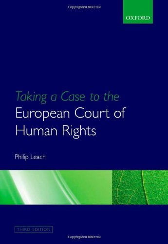 9780199585021: Taking a Case to the European Court of Human Rights