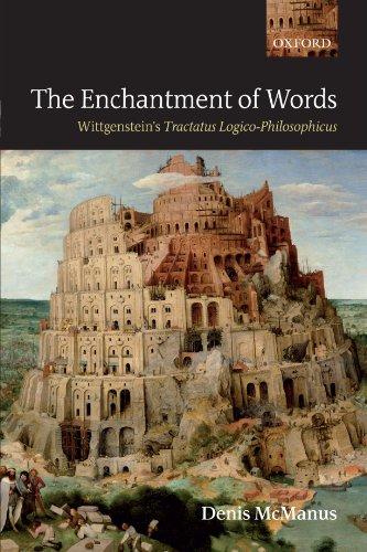 9780199585526: The Enchantment of Words: Wittgenstein's Tractatus Logico-Philosophicus