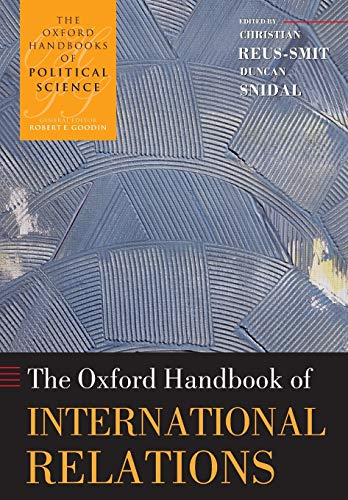 9780199585588: The Oxford Handbook of International Relations (Oxford Handbooks)