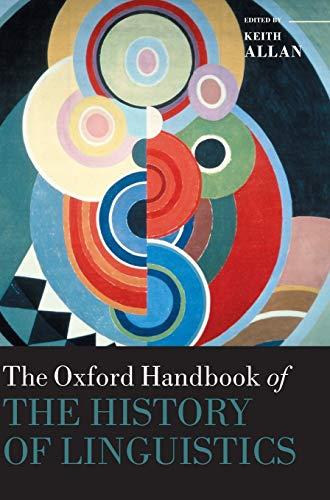 9780199585847: Oxford Handbook of the History of Linguistics (Oxford Handbooks)