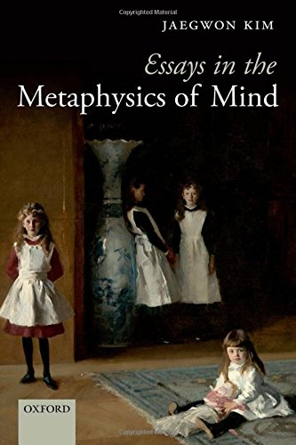 Essays in the Metaphysics of Mind - Kim, Jaegwon