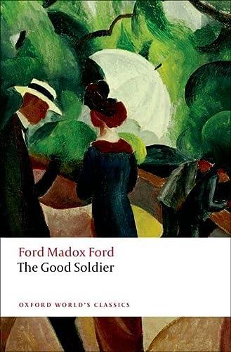 9780199585946: The Good Soldier n/e (Oxford World's Classics)