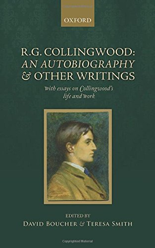 9780199586035: R. G. Collingwood: An Autobiography and other writings: with essays on Collingwood's life and work