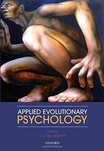 9780199586073: Applied Evolutionary Psychology