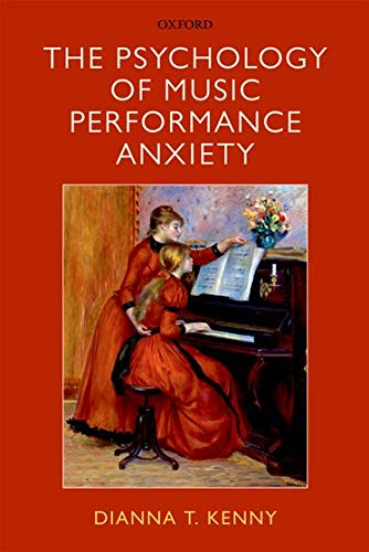 9780199586141: The Psychology of Music Performance Anxiety