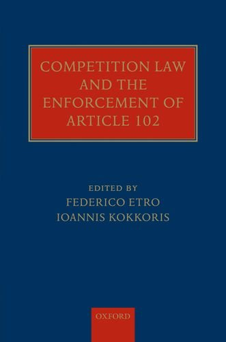9780199586189: Competition Law and the Enforcement of Article 102