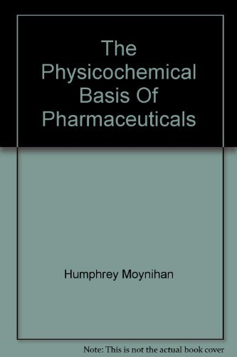 9780199586509: PHYSICOCHEMICAL BASIS OF PHARMACEUTICALS