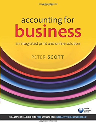 Accounting for Business An Integrated Print and: Scott, Peter