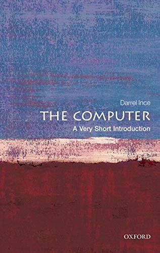 9780199586592: The Computer: A Very Short Introduction
