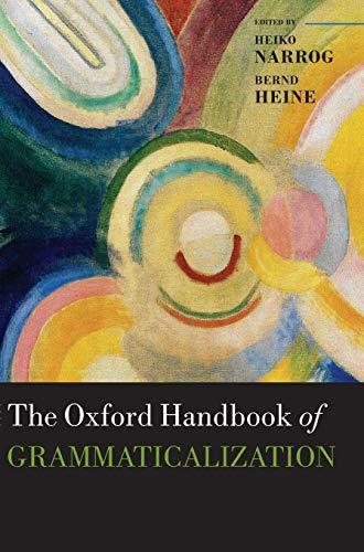 9780199586783: The Oxford Handbook of Grammaticalization