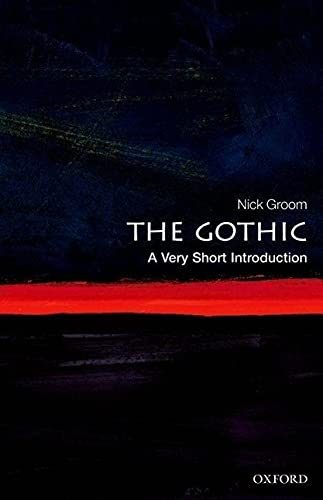 9780199586790: The Gothic: A Very Short Introduction (Very Short Introductions)
