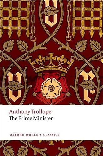 9780199587193: The Prime Minister (Oxford World's Classics)
