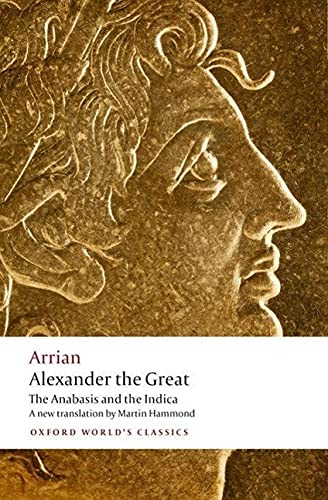 9780199587247: Alexander the Great: The Anabasis and the Indica (Oxford World's Classics)