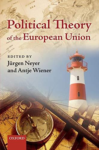 Political Theory of the European Union: Oxford University Press