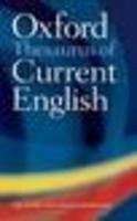 9780199587346: Oxford Dictionary & Thesaurus Of Current English