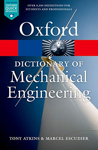 9780199587438: A Dictionary of Mechanical Engineering (Oxford Quick Reference)