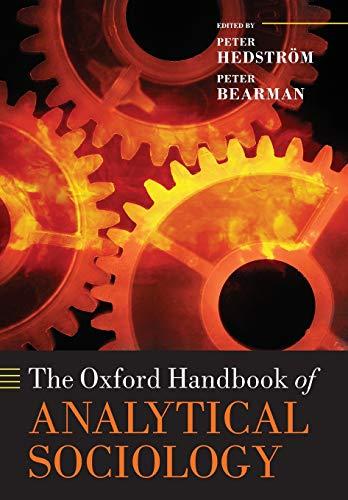 9780199587452: The Oxford Handbook of Analytical Sociology (Oxford Handbooks in Politics & International Relations)
