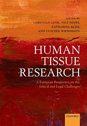 Human Tissue Research: A European perspective on the ethical and legal challenges: Nils HoppeNils ...