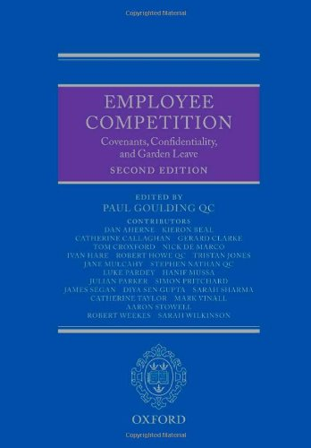 9780199587698: Employee Competition: Covenants, Confidentiality, and Garden Leave
