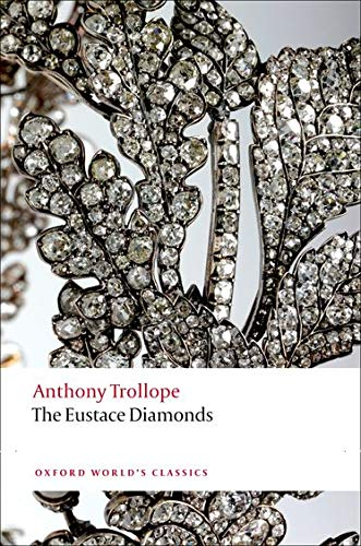 The Eustace Diamonds (Paperback): Anthony Trollope