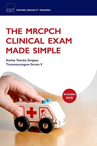 9780199587933: The MRCPCH Clinical Exam Made Simple (Oxford Speciality Training)