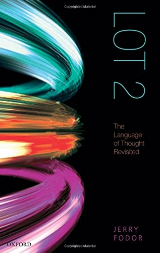 9780199588015: LOT 2: The Language of Thought Revisited