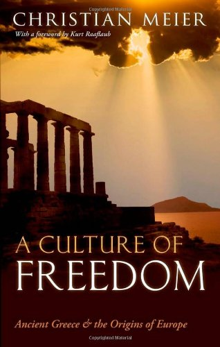 A Culture of Freedom : Ancient Greece and the Origins of Europe