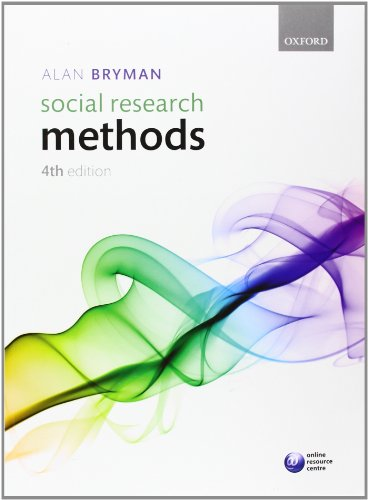 9780199588053: Social Research Methods, 4th Edition