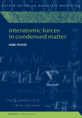 9780199588121: Interatomic Forces in Condensed Matter (Oxford Series on Materials Modelling)