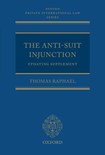 9780199588473: The Anti-Suit Injunction Updating Supplement (Oxford Private International Law Series)