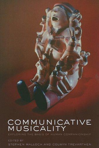 9780199588725: Communicative Musicality: Exploring the basis of human companionship