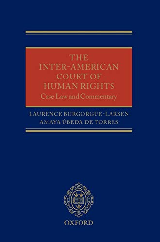 9780199588787: The Inter-American Court of Human Rights: Case-Law and Commentary