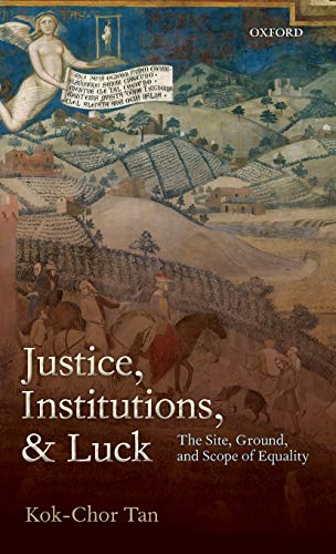 9780199588855: JUSTICE, INSTITUTIONS & LUCK C