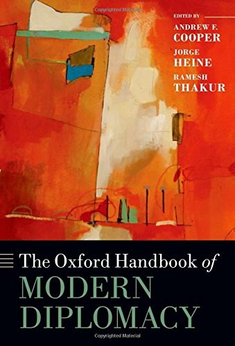 9780199588862: The Oxford Handbook of Modern Diplomacy (Oxford Handbooks)