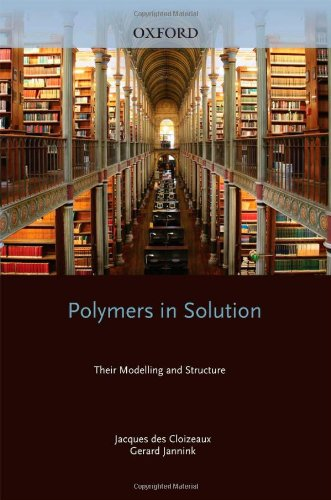 9780199588930: Polymers in Solution: Their Modelling and Structure (Oxford Classic Texts in the Physical Sciences)