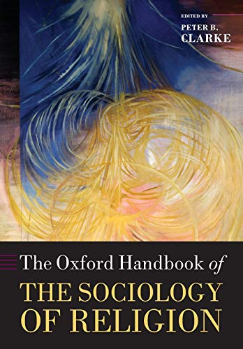 9780199588961: The Oxford Handbook of the Sociology of Religion
