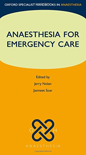 9780199588978: Anaesthesia for Emergency Care (Oxford Specialist Handbooks in Anaesthesia)