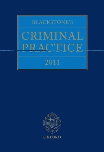 Blackstone's Criminal Practice 2011 (book & CD-ROM pack with all supplements): Oxford ...