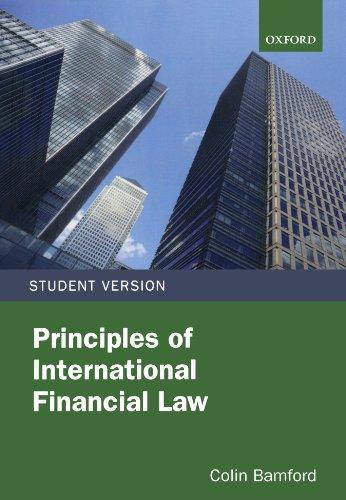 9780199589319: Principles of International Financial Law