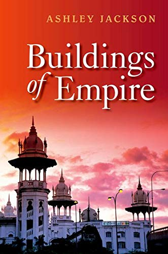 9780199589388: Buildings of Empire